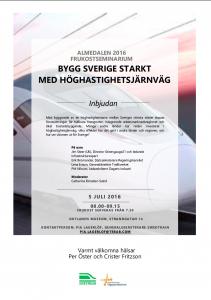 Inbjudan till seminarium i Almedalen - Bygg sverige starkt med höghastighetsjärnväg